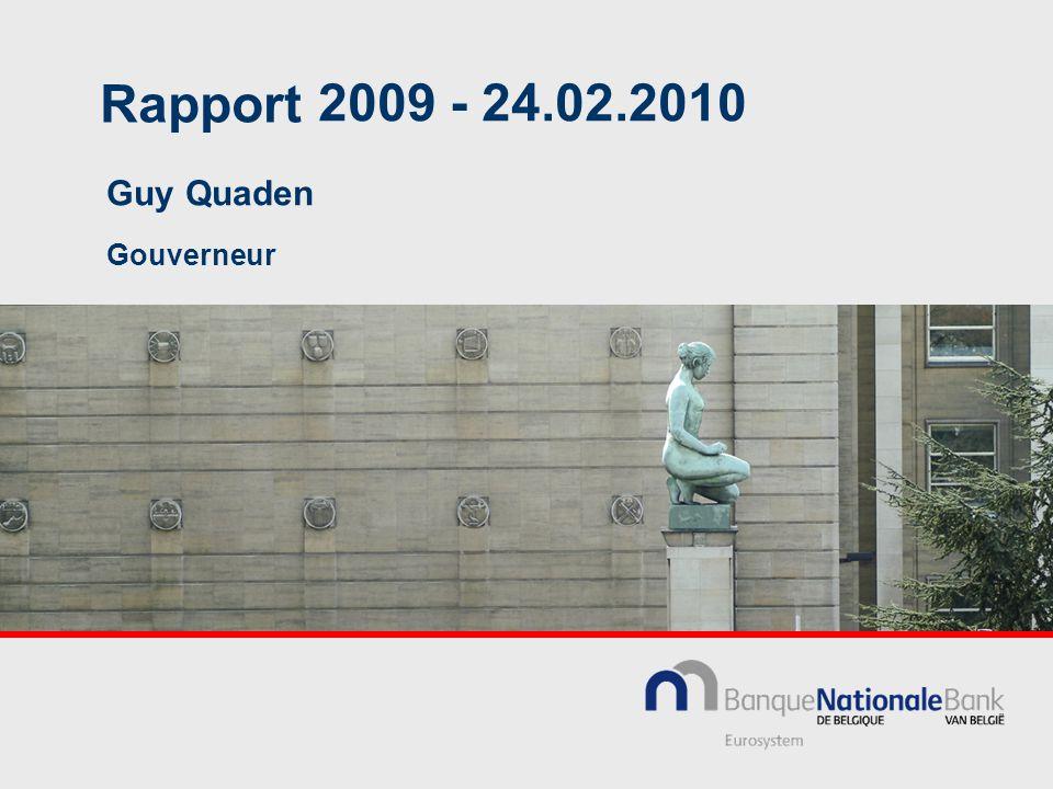 Rapport Guy Quaden Gouverneur 2009 - 24.02.2010