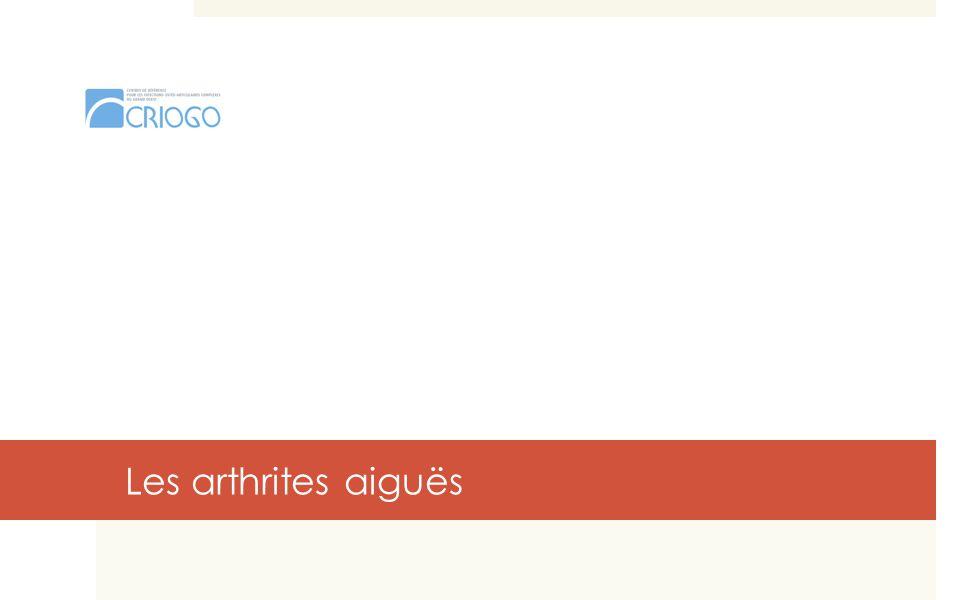 17 Les arthrites aiguës
