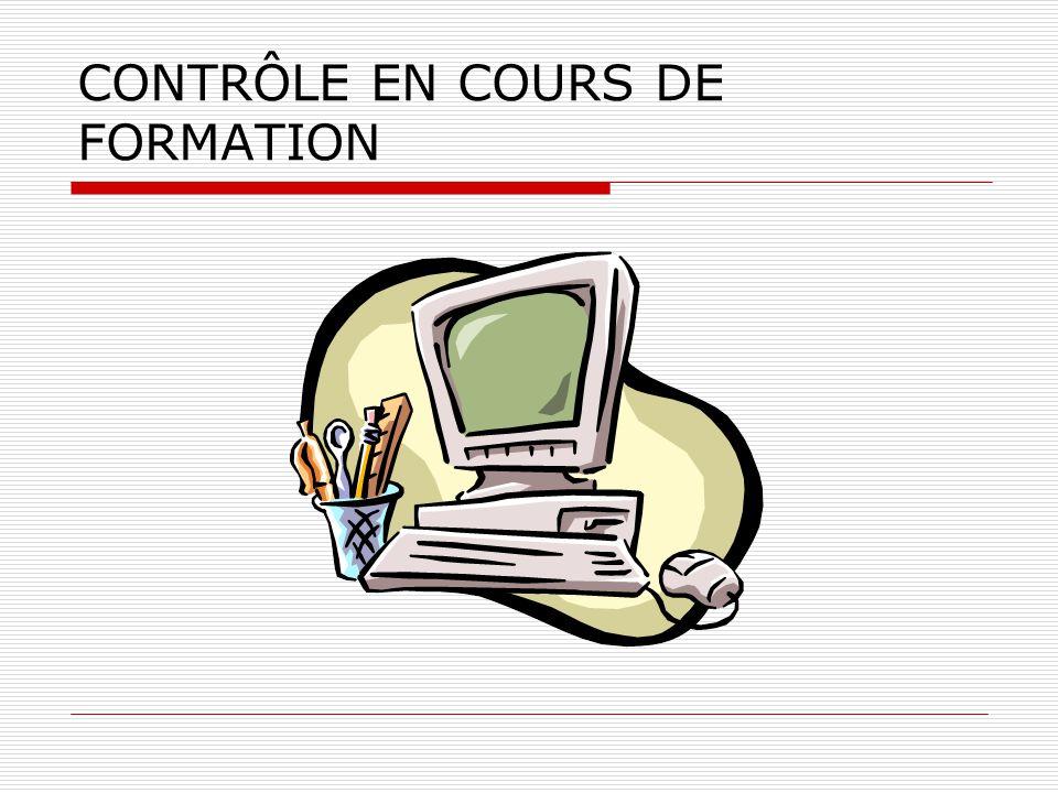 CONTRÔLE EN COURS DE FORMATION
