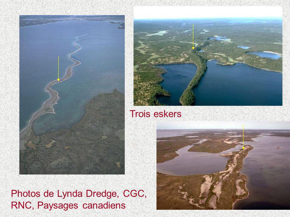Photos de Lynda Dredge, CGC, RNC, Paysages canadiens Trois eskers