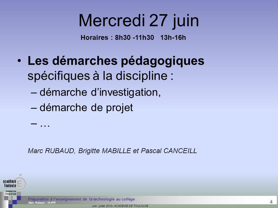 4 Séminaire « Définition de Produits » : méthodologie de définition d'une pièce GREC INITIALES Juin / juillet 2012– ACADEMIE DE TOULOUSE 4 Préparation