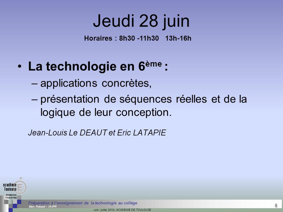 5 Séminaire « Définition de Produits » : méthodologie de définition d'une pièce GREC INITIALES Juin / juillet 2012– ACADEMIE DE TOULOUSE 5 Préparation