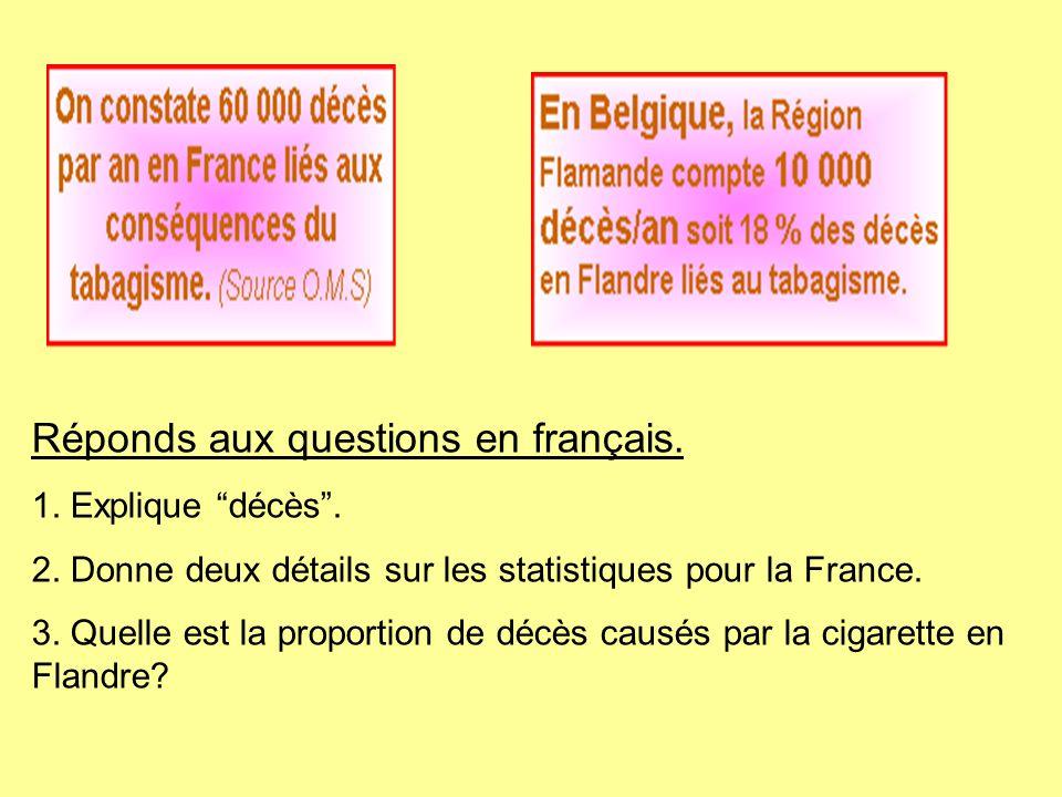 """Réponds aux questions en français. 1. Explique """"décès"""". 2. Donne deux détails sur les statistiques pour la France. 3. Quelle est la proportion de décè"""