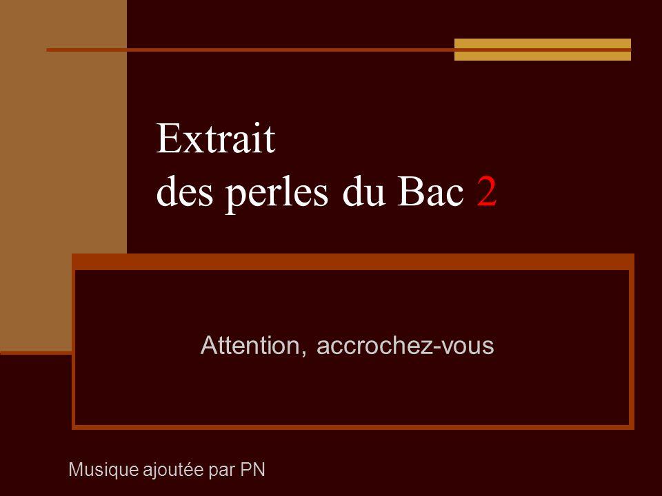 Extrait des perles du Bac -Les continents dérivent, peinards.