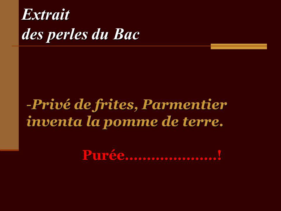 Extrait des perles du Bac -Les Français sont de plus en plus intéressés par leur arbre gynécologique Tu verrais la taille de mon arbre ……un chêne .