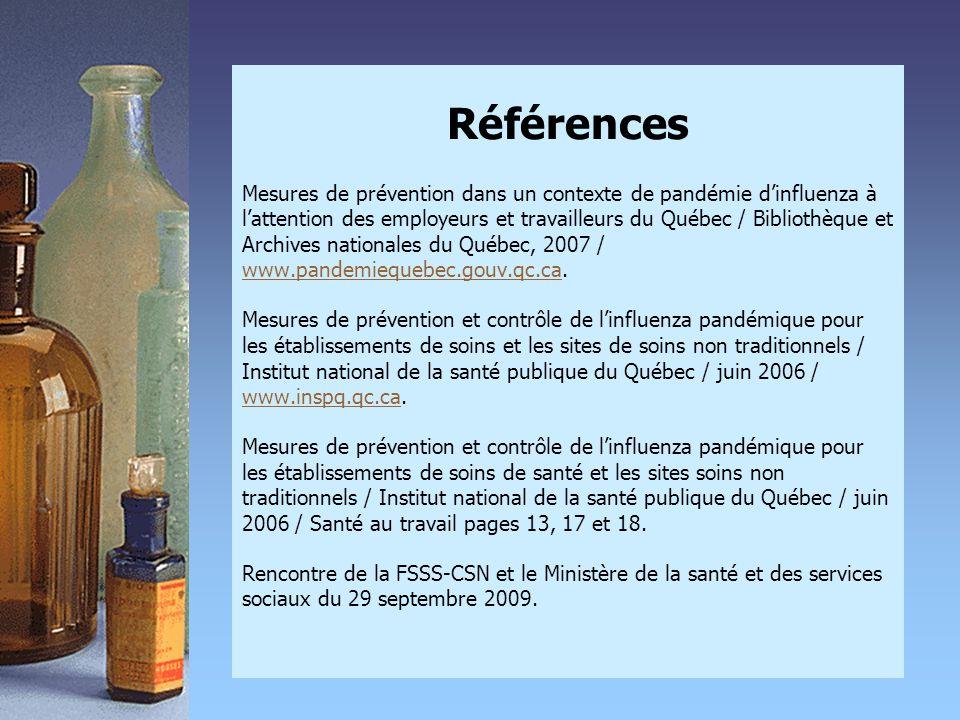 Références Mesures de prévention dans un contexte de pandémie d'influenza à l'attention des employeurs et travailleurs du Québec / Bibliothèque et Arc