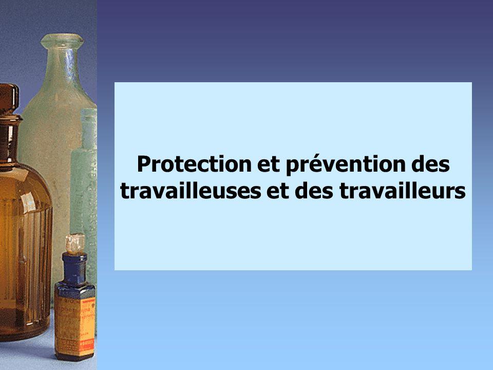 Protection et prévention des travailleuses et des travailleurs