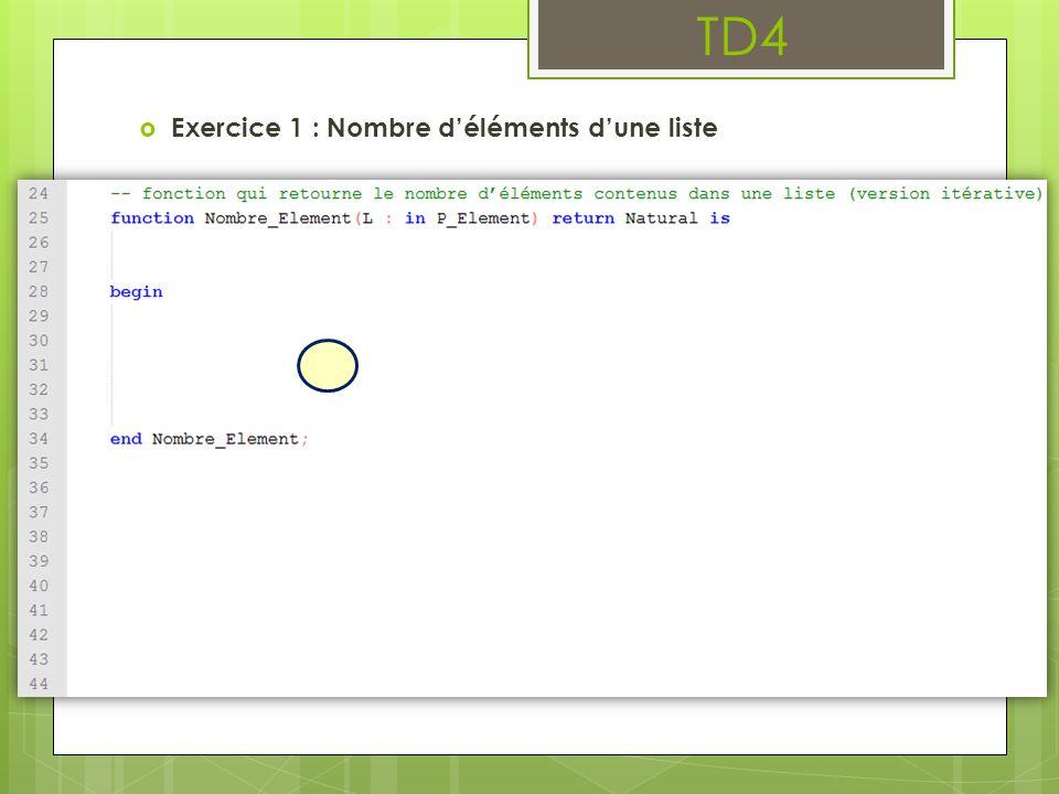 TD4  Exercice 1 : Nombre d'éléments d'une liste