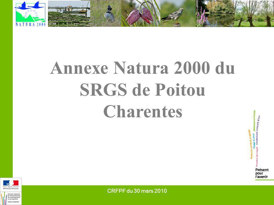 CRFPF du 30 mars 2010 Annexe Natura 2000 du SRGS de Poitou Charentes