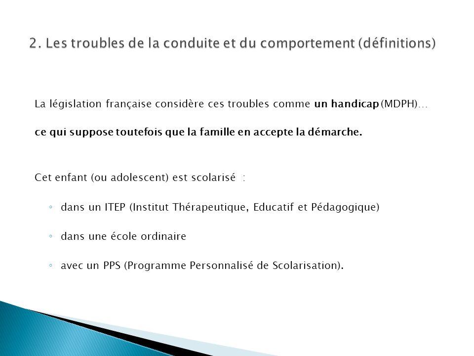 La législation française considère ces troubles comme un handicap (MDPH)… ce qui suppose toutefois que la famille en accepte la démarche. Cet enfant (