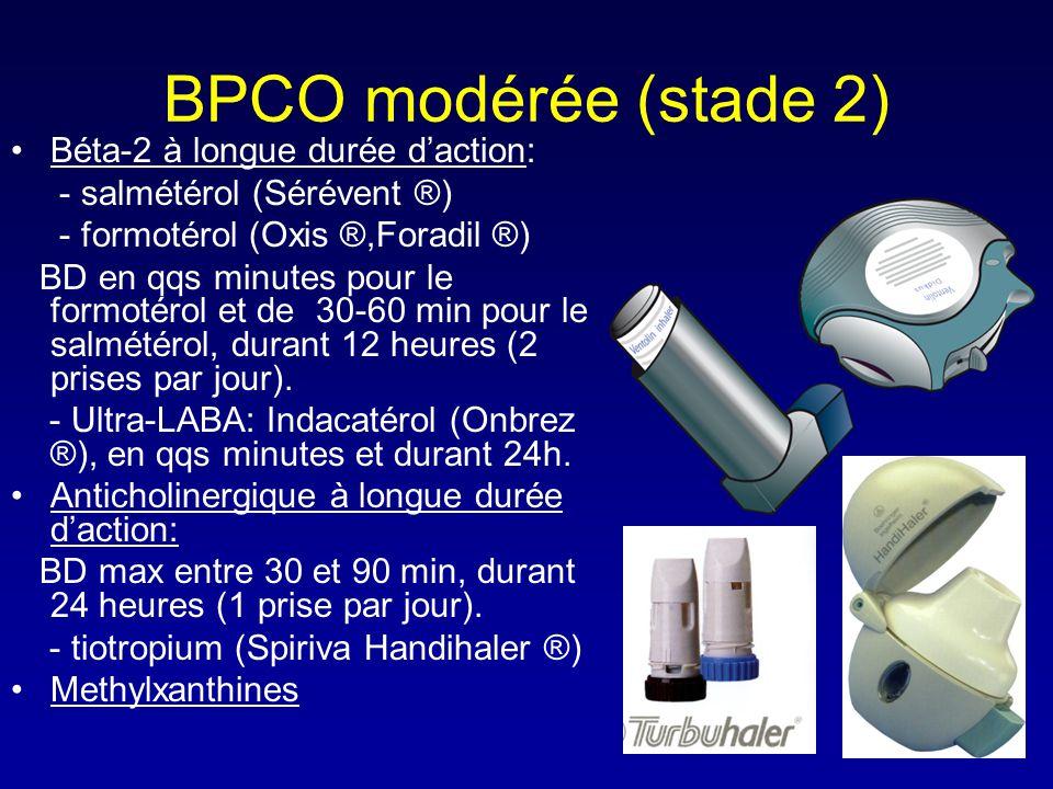 BPCO modérée (stade 2) •Béta-2 à longue durée d'action: - salmétérol (Sérévent ®) - formotérol (Oxis ®,Foradil ®) BD en qqs minutes pour le formotérol