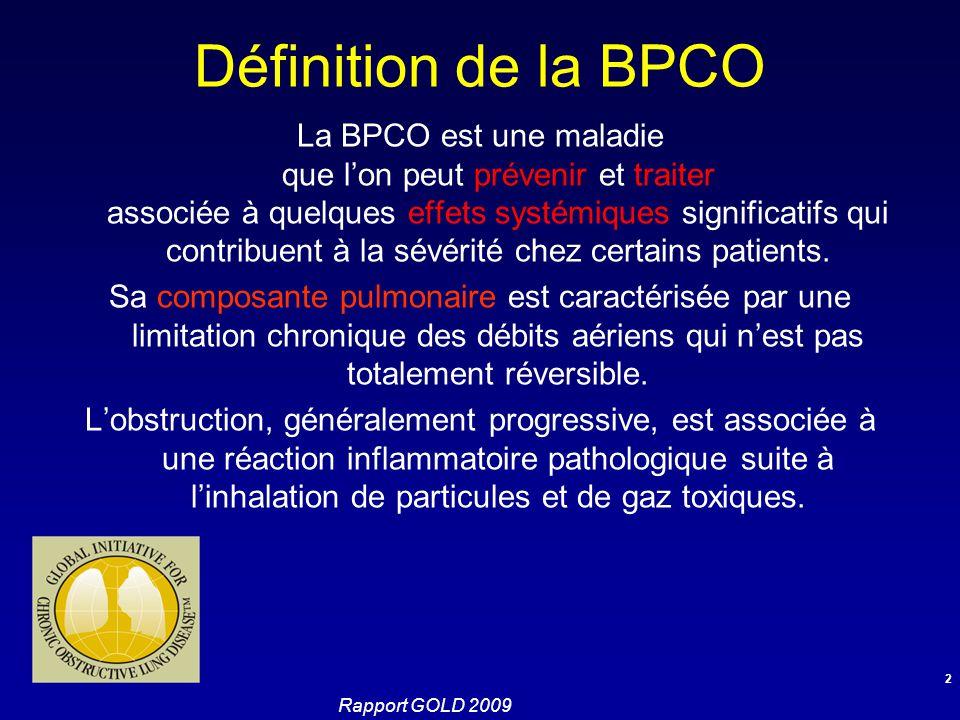 Définition de la BPCO La BPCO est une maladie que l'on peut prévenir et traiter associée à quelques effets systémiques significatifs qui contribuent à