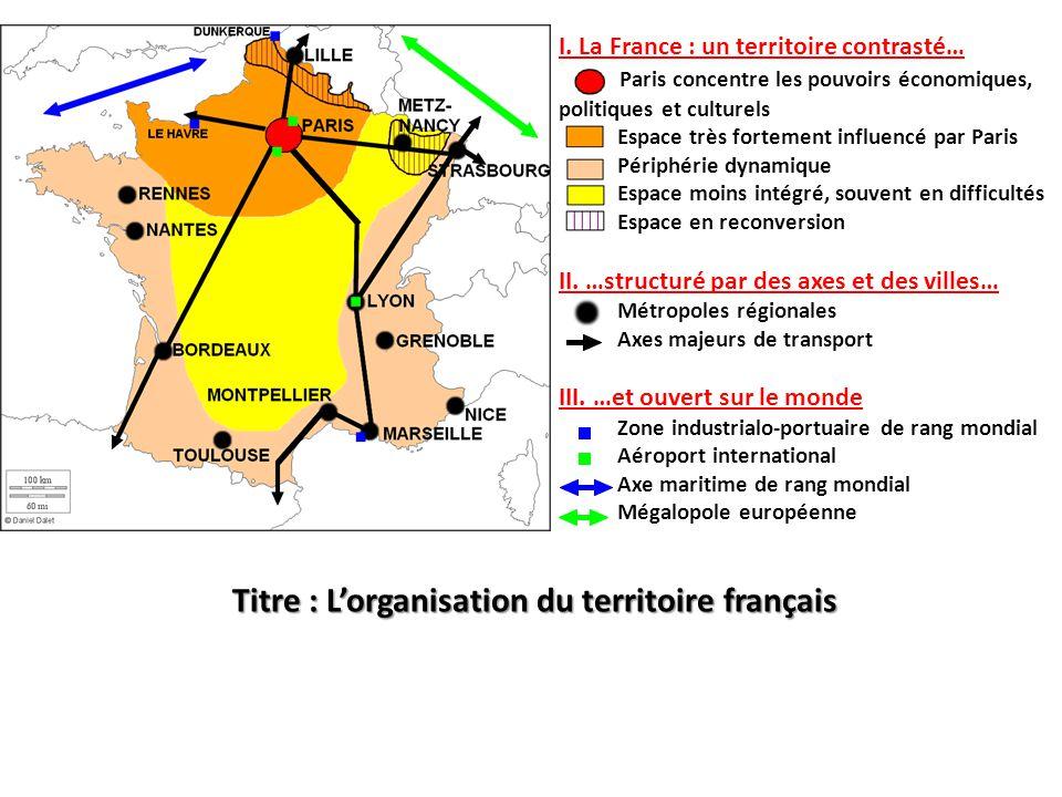 Titre : L'organisation du territoire français I.