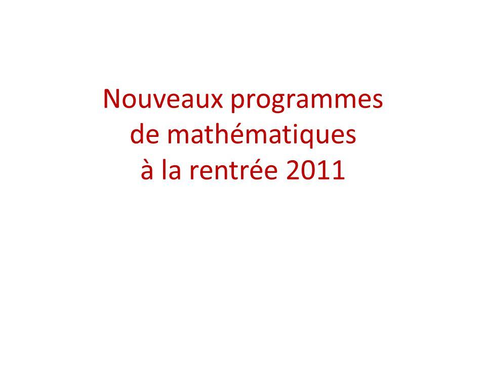 Nouveaux programmes de mathématiques à la rentrée 2011