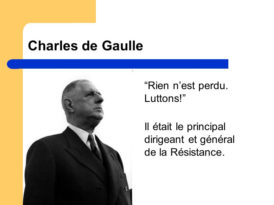 Charles de Gaulle Rien n'est perdu.