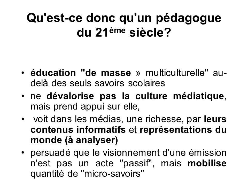 Qu'est-ce donc qu'un pédagogue du 21 ème siècle? •éducation