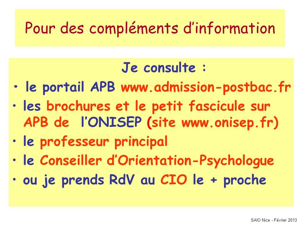 Pour des compléments d'information Je consulte : • le portail APB www.admission-postbac.fr •les brochures et le petit fascicule sur APB de l'ONISEP (s