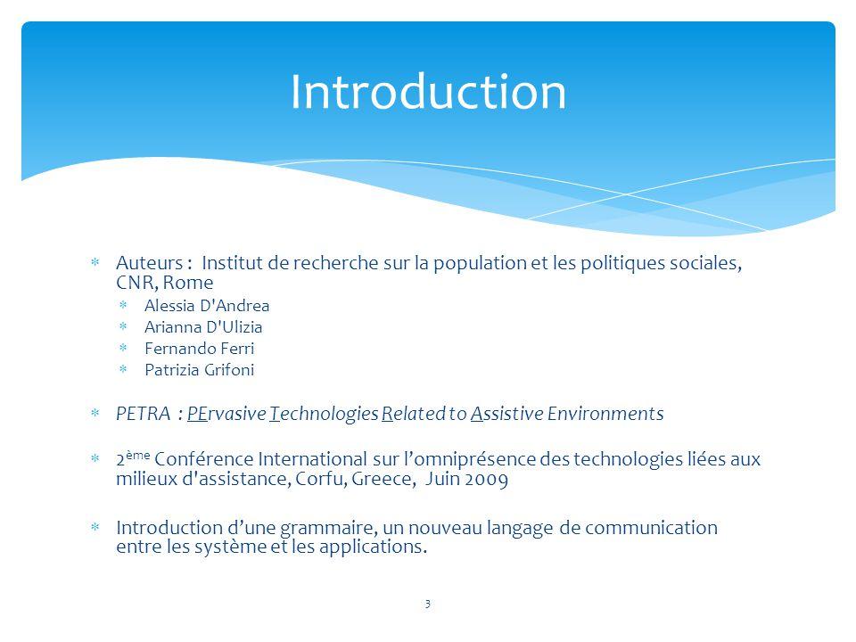  Auteurs : Institut de recherche sur la population et les politiques sociales, CNR, Rome  Alessia D'Andrea  Arianna D'Ulizia  Fernando Ferri  Pat