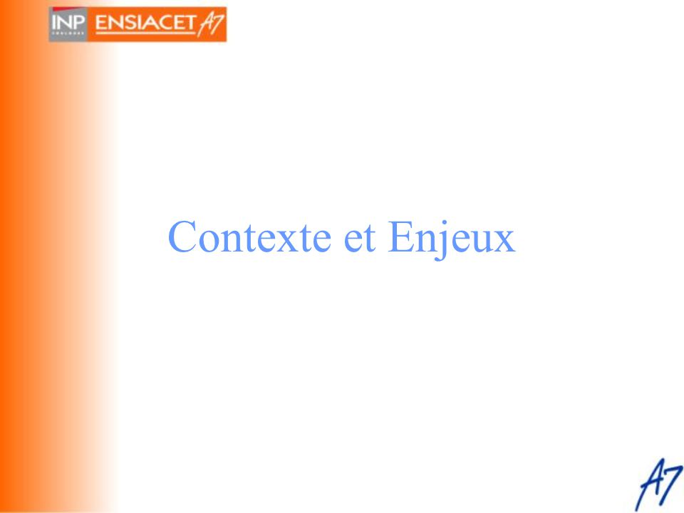 Contexte •Client : La scolarité.Monsieur Patrick Garnier.