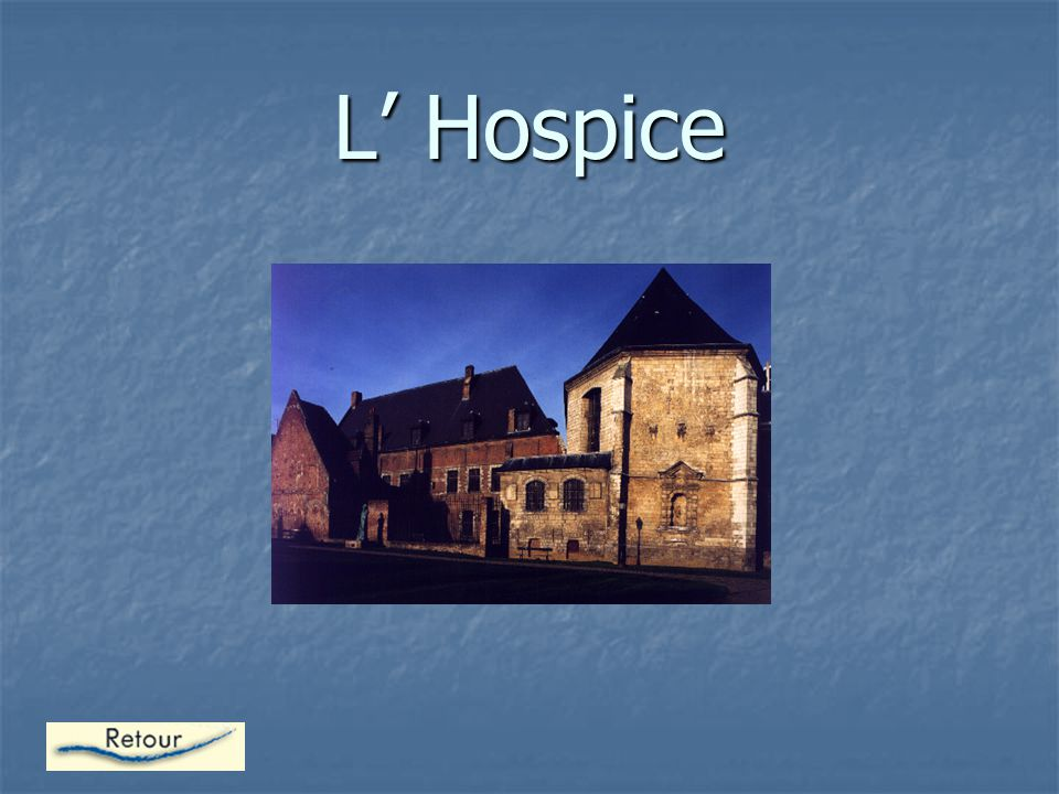 L' Hospice