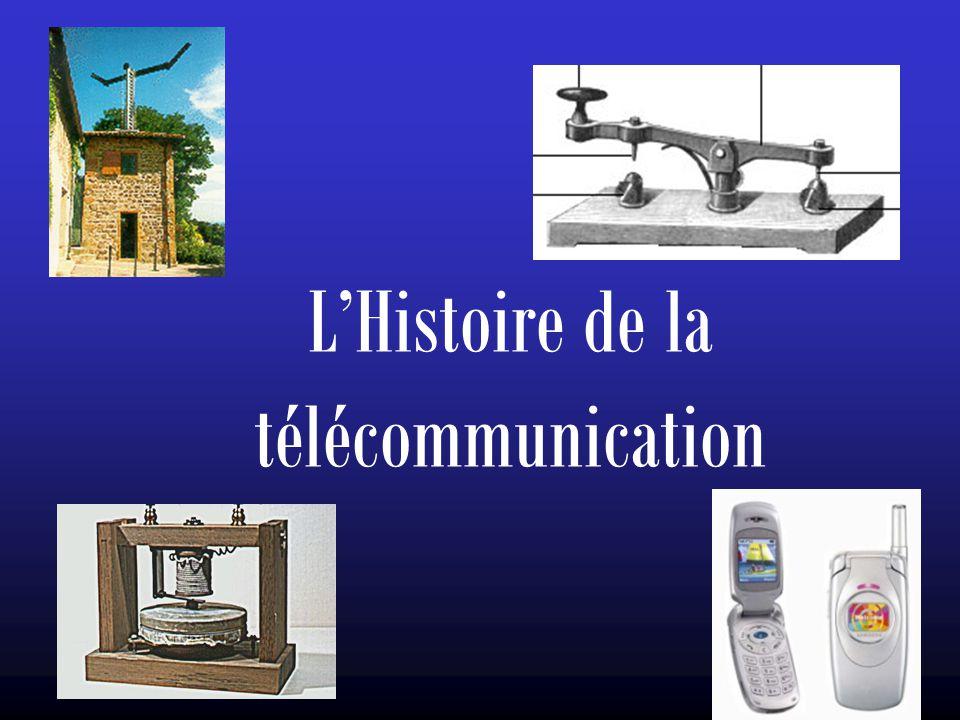 L'Histoire de la télécommunication