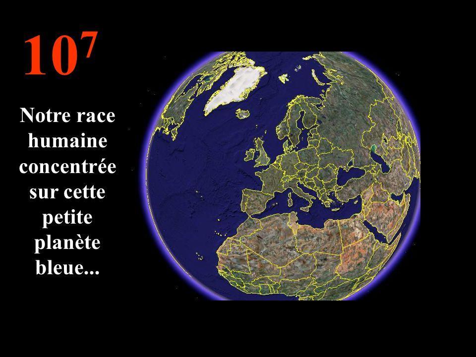 10 8 On peut voir la Terre !!!