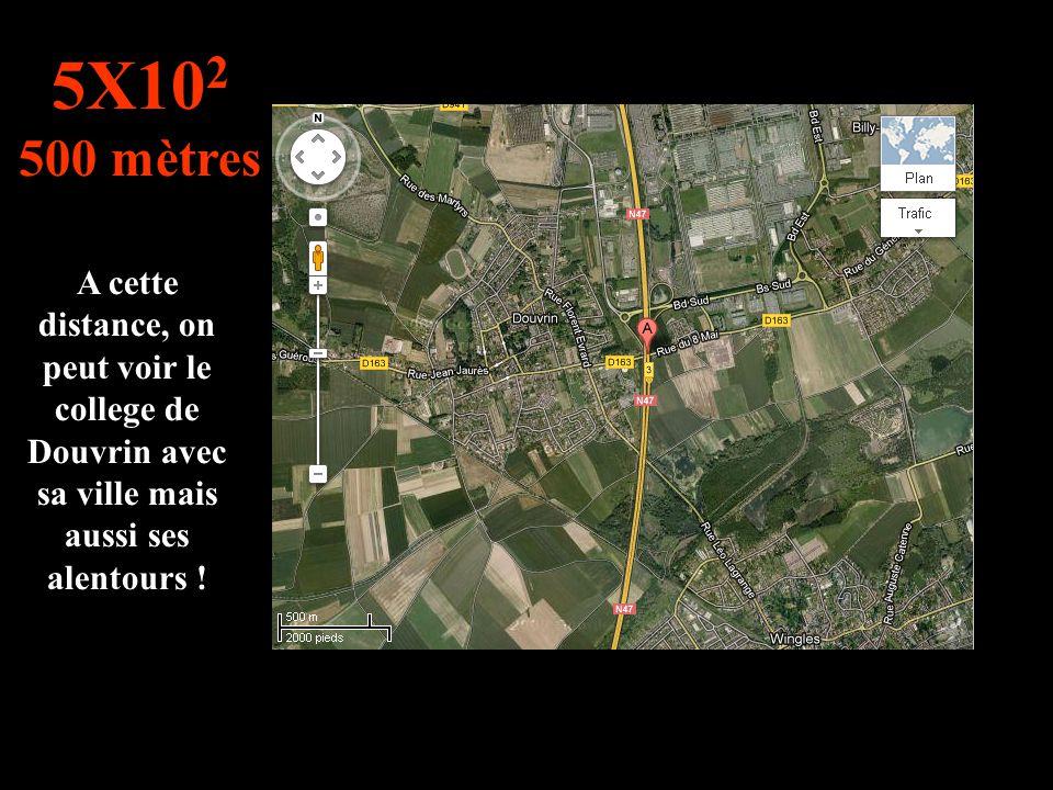 Le voyage commence : On peut apercevoir le college Antoine de St Exupery a vol d'oiseaux ! 10 1 10 mètres