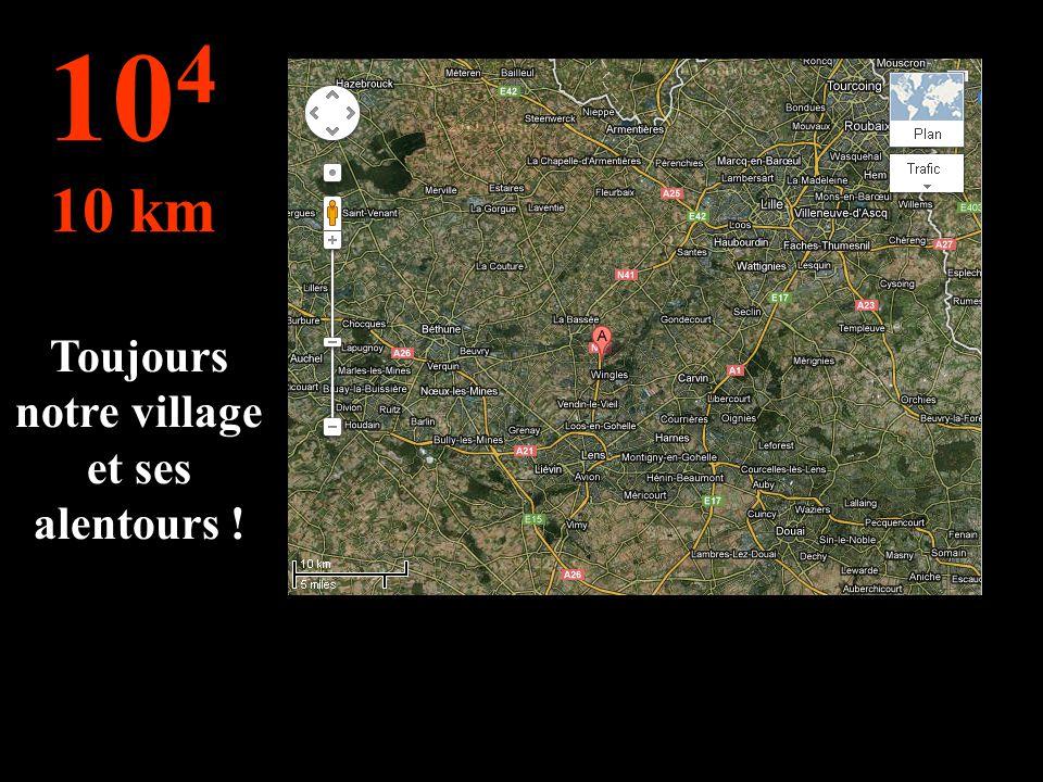 On change pour les kilomètres ! On voit notre village mais aussi Haisnes Hulluch Wingles etc... 10 3 1 km