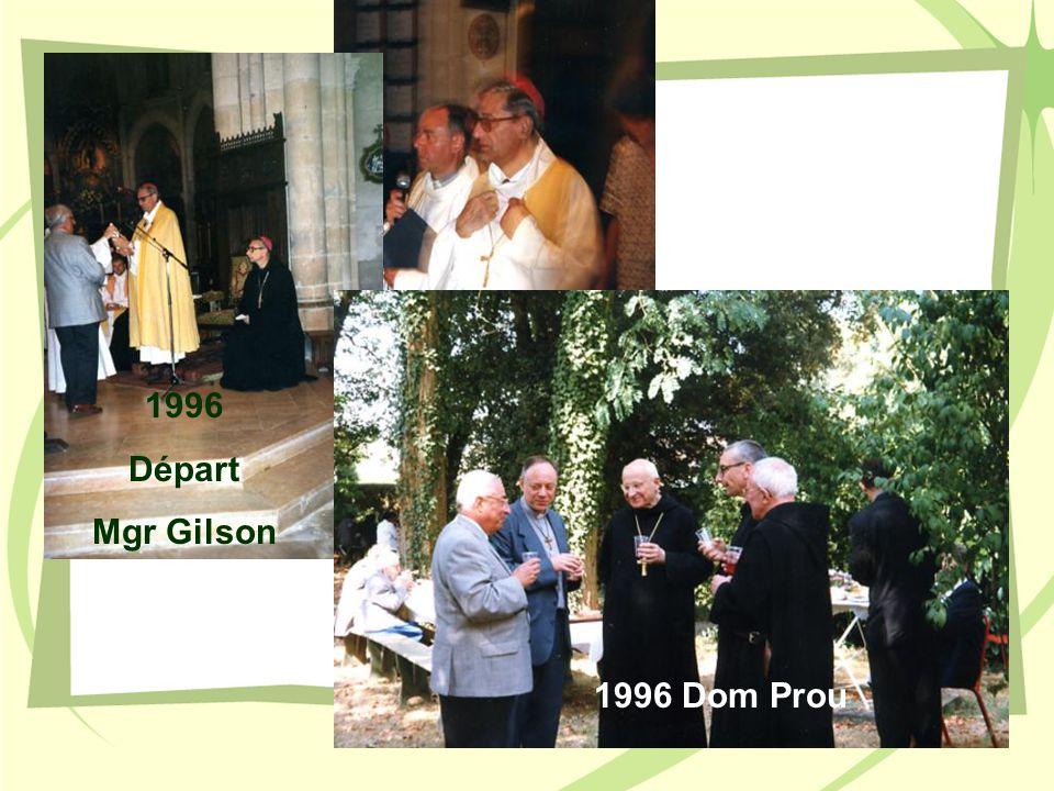 1996 Départ Mgr Gilson 1996 Dom Prou