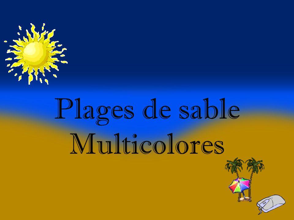 Plages de sable Multicolores