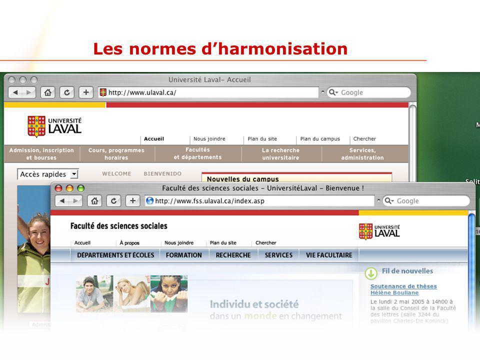 www.ulaval.ca 9 Les normes d'harmonisation