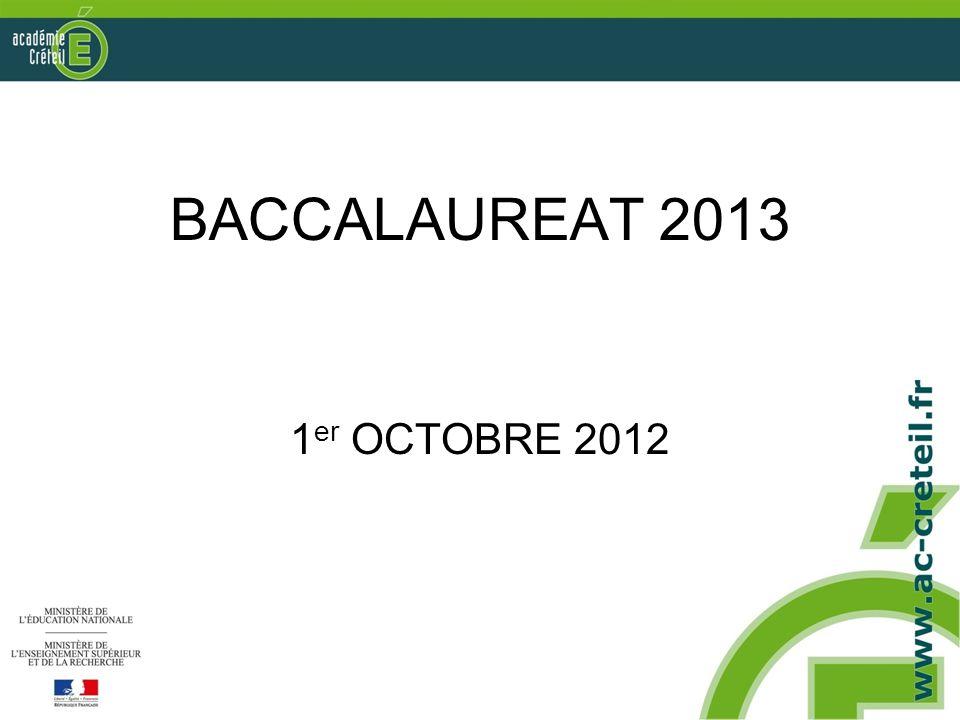 BACCALAUREAT 2013 1 er OCTOBRE 2012
