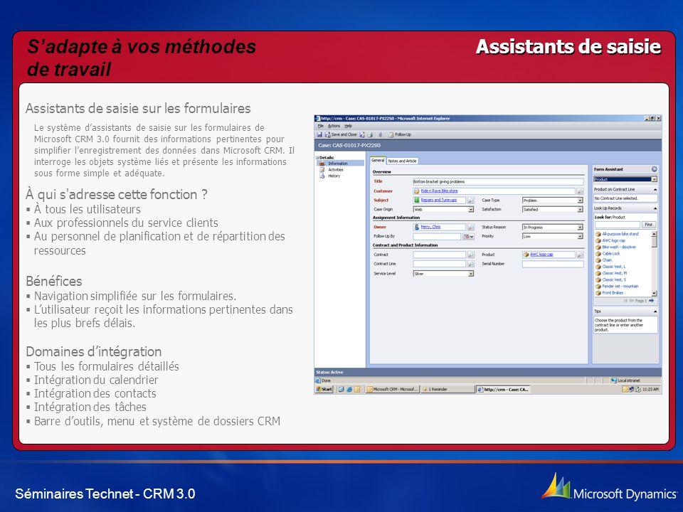 Séminaires Technet - CRM 3.0 Assistants de saisie Assistants de saisie sur les formulaires Le système d'assistants de saisie sur les formulaires de Mi