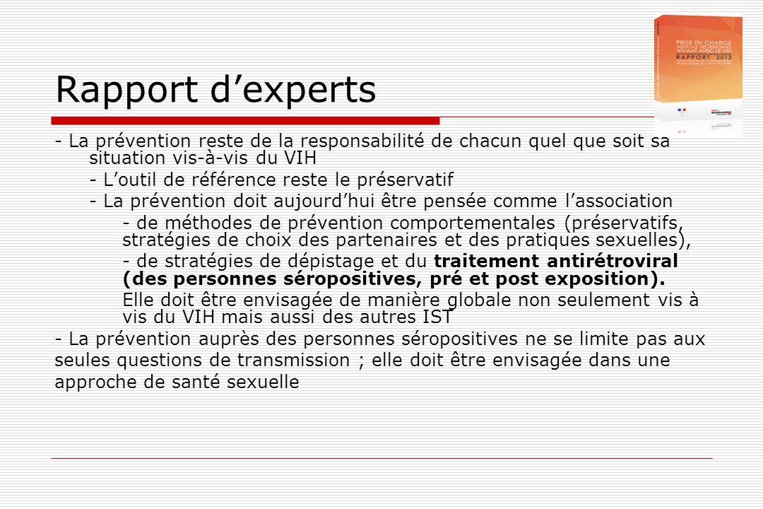 Rapport d'experts - La prévention reste de la responsabilité de chacun quel que soit sa situation vis-à-vis du VIH - L'outil de référence reste le pré