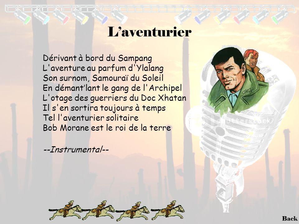 Back L'aventurier Dérivant à bord du Sampang L'aventure au parfum d'Ylalang Son surnom, Samouraï du Soleil En démant'lant le gang de l'Archipel L'otag