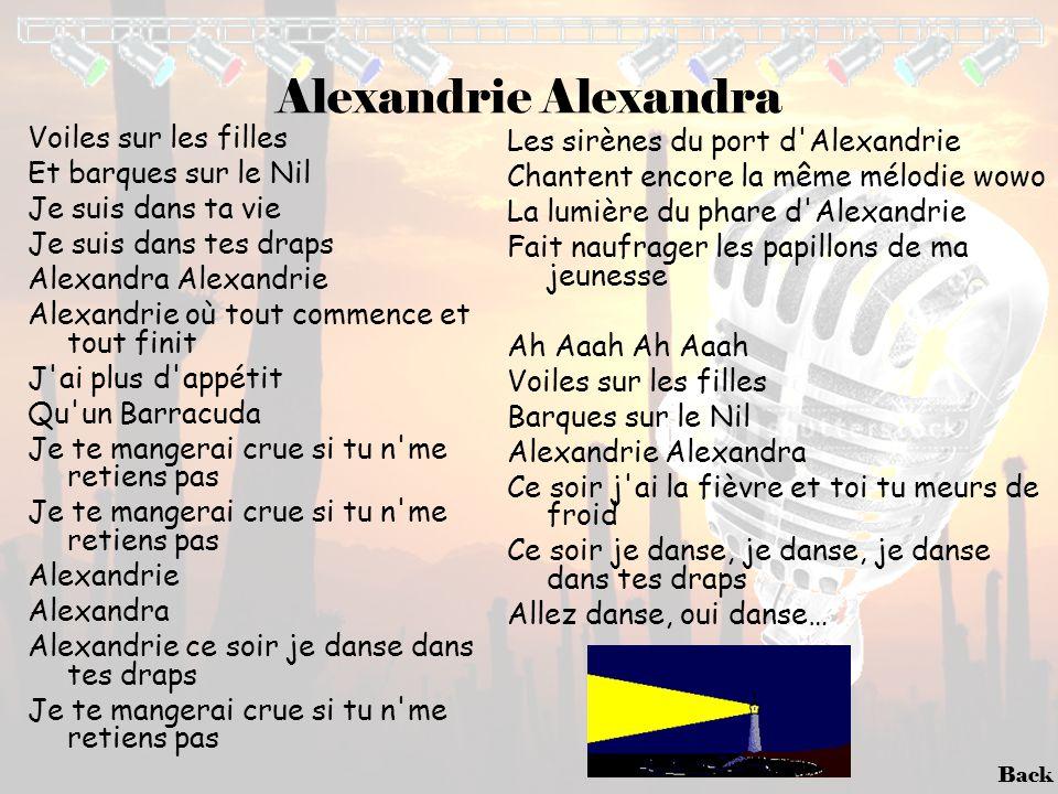 Back Alexandrie Alexandra Voiles sur les filles Et barques sur le Nil Je suis dans ta vie Je suis dans tes draps Alexandra Alexandrie Alexandrie où to