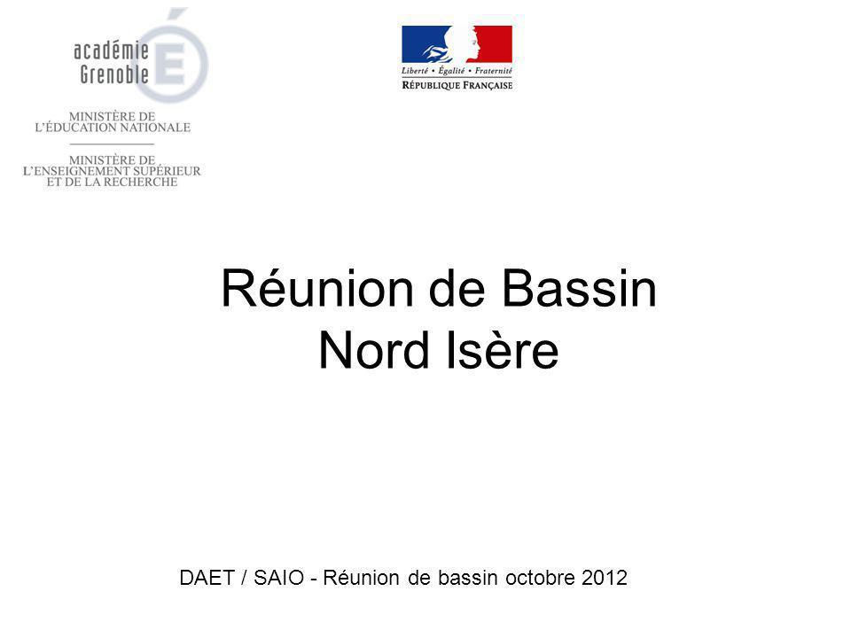Réunion de Bassin Nord Isère DAET / SAIO - Réunion de bassin octobre 2012