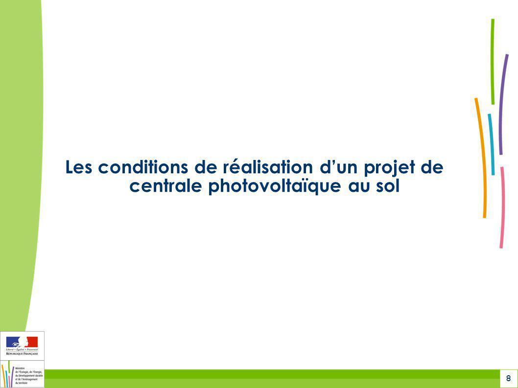 8 Les conditions de réalisation d'un projet de centrale photovoltaïque au sol