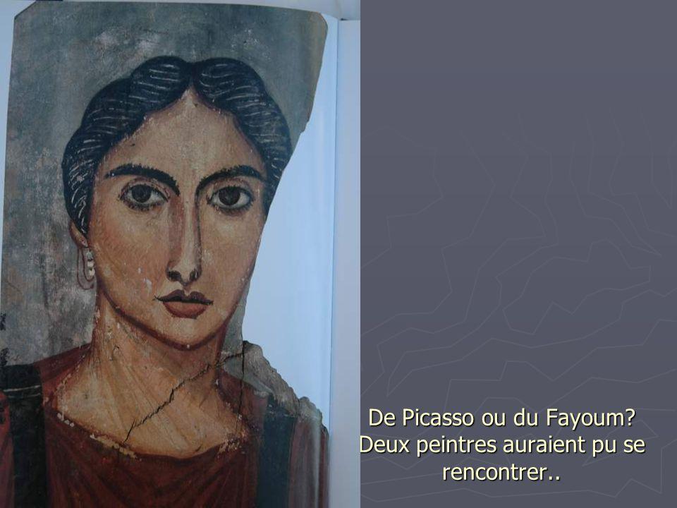 De Picasso ou du Fayoum? Deux peintres auraient pu se rencontrer..