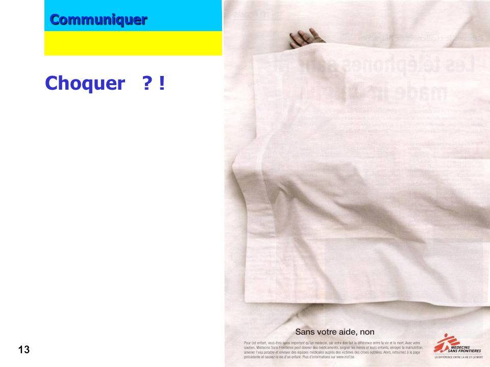 Communiquer 12 image Choquer ? ! !!!! Cannibalisation mémorisation du message principal