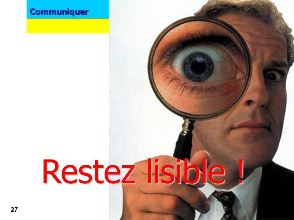 Communiquer 26 GUIDER GUIDER le lecteur par : Plusieurs niveaux de lecture 1.Coup d'oeil rapide (scan) VISUEL + légende + Qui ? + accroche 2 niveau de