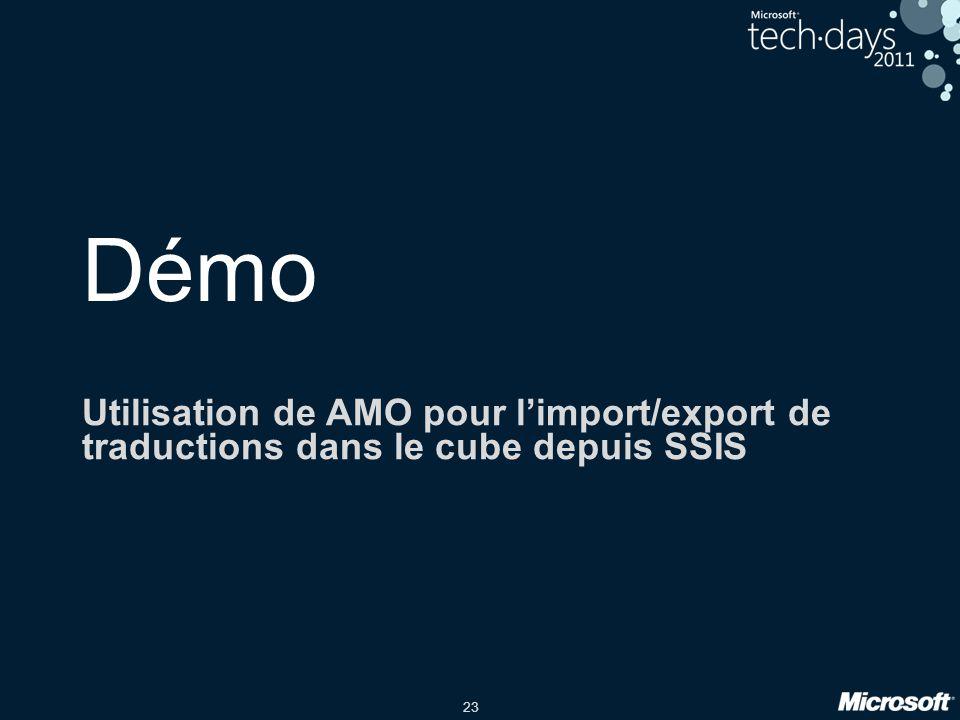 23 Démo Utilisation de AMO pour l'import/export de traductions dans le cube depuis SSIS