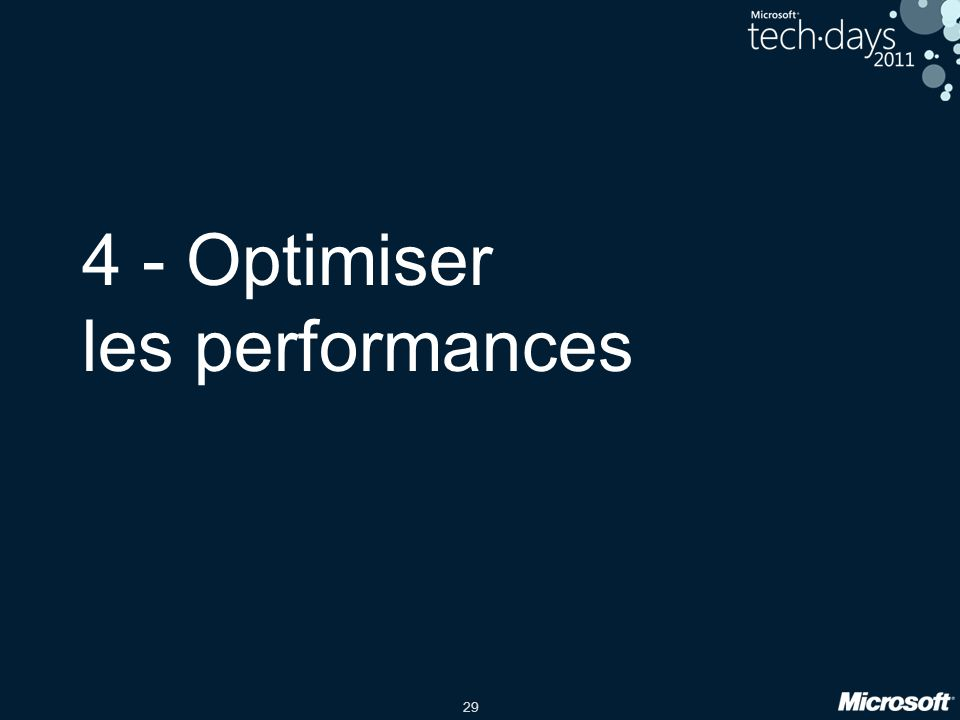29 4 - Optimiser les performances
