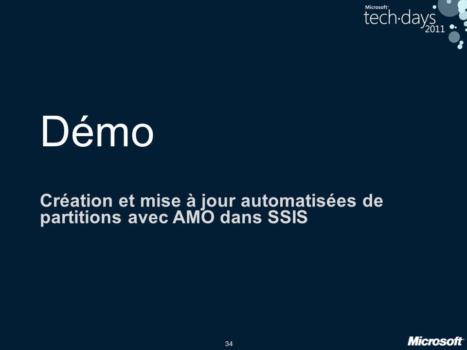 34 Démo Création et mise à jour automatisées de partitions avec AMO dans SSIS