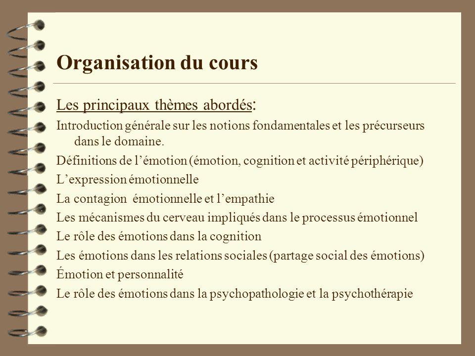 Organisation du cours Les principaux thèmes abordés : Introduction générale sur les notions fondamentales et les précurseurs dans le domaine. Définiti