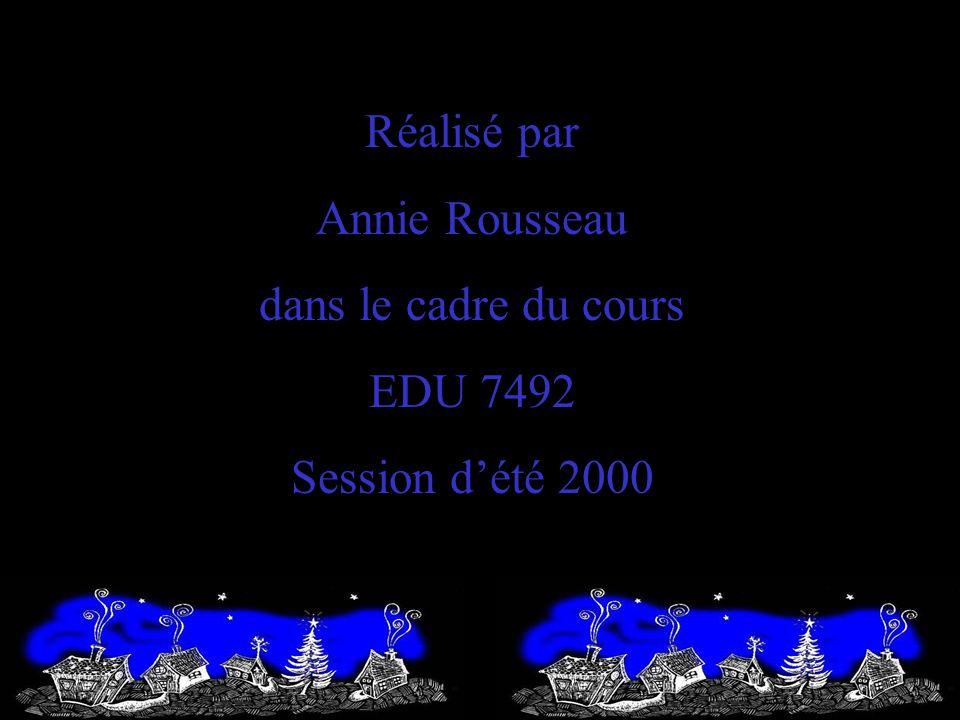 Réalisé par Annie Rousseau dans le cadre du cours EDU 7492 Session d'été 2000