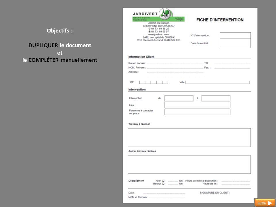 Objectifs : DUPLIQUER le document et le COMPLÉTER manuellement