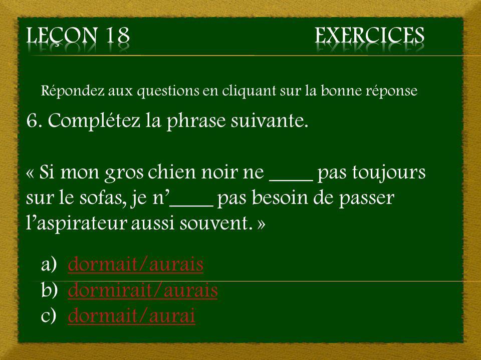 4. c) pouvaient – Bonne réponse Aller à la question 5