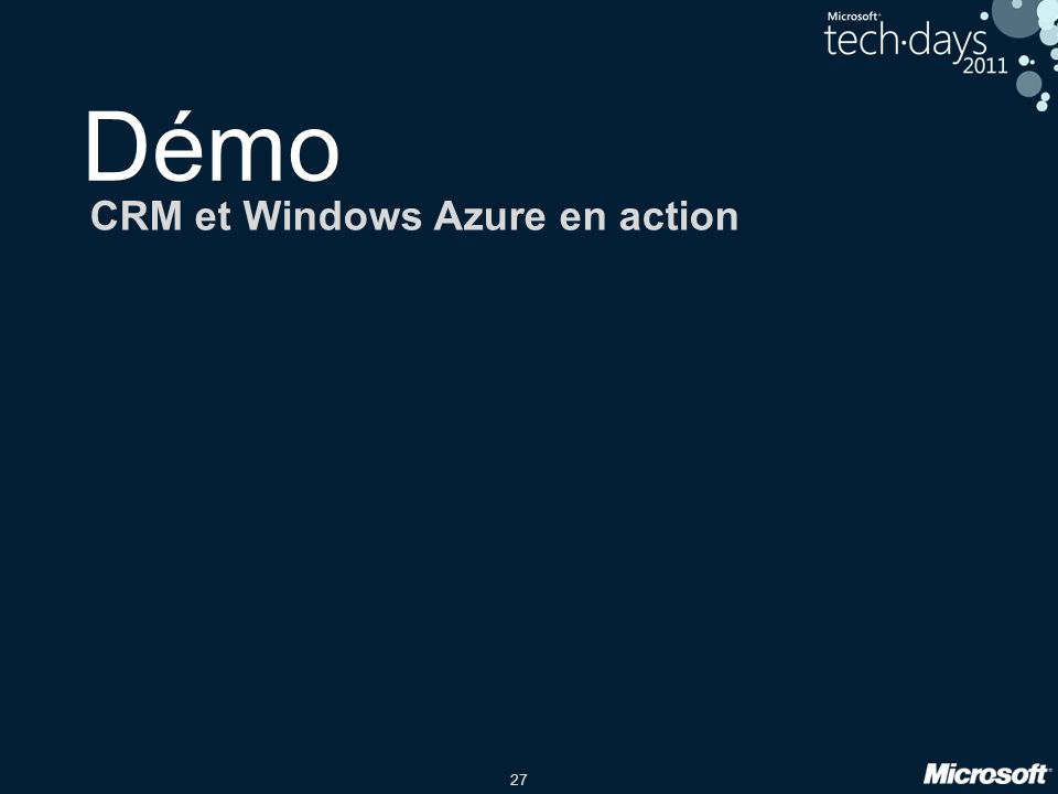 27 Démo CRM et Windows Azure en action