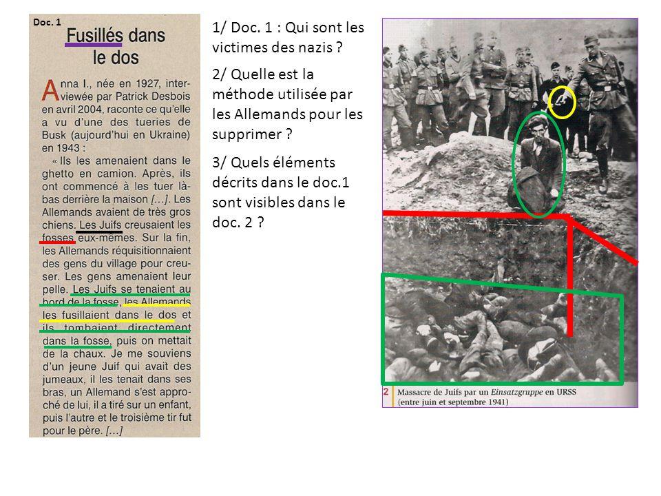 2/ Quelle est la méthode utilisée par les Allemands pour les supprimer ? 3/ Quels éléments décrits dans le doc.1 sont visibles dans le doc. 2 ? 1/ Doc